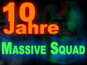 10 Jahre Massive Squad